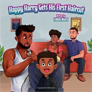 Happy Harry Gets His First Haircut Childrens Paperback Book | Family Life Tips Magazine