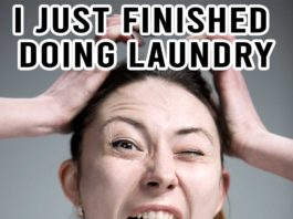 Laundry Meme: I just finished doing laundry and now have to fold it! | Family Life Tips